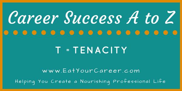 Career Success A to Z-Tenacity