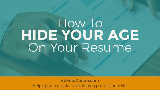 how to hide your age on your resume